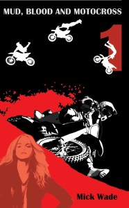 Mud, Blood and Motocross - Moto mystery books for teens